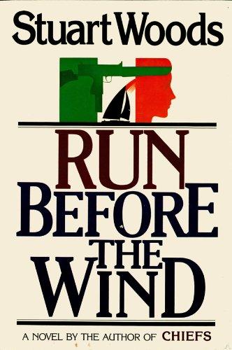 - Run Before the Wind (Will Lee Novels Book 2)