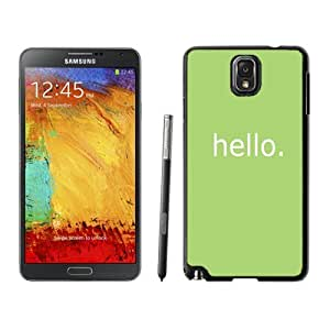NEW Unique Custom Designed Samsung Galaxy Note 3 N900A N900V N900P N900T Phone Case With Simple Hello Message_Black Phone Case