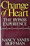 A Change of Heart, Nancy Y. Hoffman, 0151166412