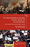 The Liberal-Republican Quandry in Israel, Europe and the United States : Early Modern Thought Meets Current Affairs, , 1936235552