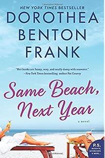By invitation only a novel dorothea benton frank 9781538519486 same beach next year a novel stopboris Images