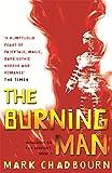 The Burning Man: Kingdom of the Serpent: Book 2: Burning Man Bk. 2 (GOLLANCZ S.F.)