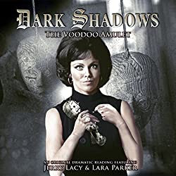 Dark Shadows - The Voodoo Amulet