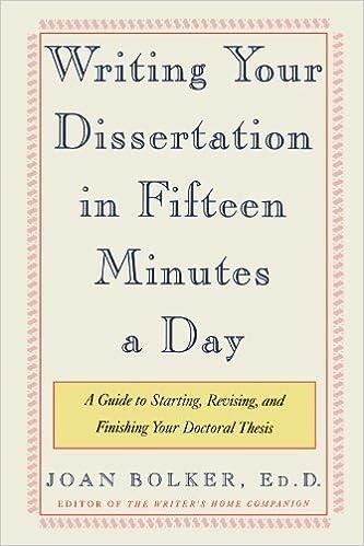 Bolker writing your dissertation fifteen minutes day custom phd creative writing topics