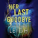 Her Last Goodbye: Morgan Dane, Book 2 | Melinda Leigh