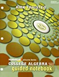 MyMathLab for Trigsted College Algebra -- Access Card and Guided Notebook for Trigsted College Algebra Package, Trigsted and Trigsted, Kirk, 0321788141