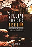 Image of Special Forces Berlin: Clandestine Cold War Operations of the US Army's Elite, 1956-1990