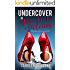 Undercover In Six Inch Stilettos (Secret Lives Book 1)