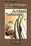 Guide Pratique pour les Archers Traditiounels: Französische Ausgabe