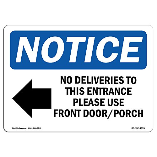 OSHA Notice Signs - No Deliveries to This Entrance Sign with Symbol | Extremely Durable Made in The USA Signs or Heavy Duty Vinyl Label | Protect Your Warehouse & Business from SignMission
