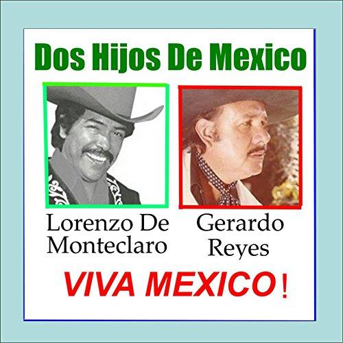 ... Dos Hijos de Mexico Viva Mexico