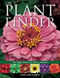 img - for The Plant Finder: The Right Plants for Every Garden book / textbook / text book