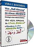Von Null Ahnung zu etwas Arabisch - Vera F. Birkenbihl