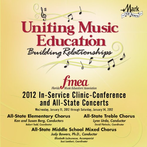 2012-florida-music-educators-association-fmea-all-state-elementary-chorus-all-state-middle-school-tr
