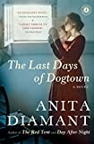 Front cover for the book The Last Days of Dogtown by Anita Diamant