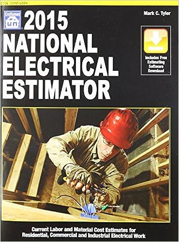 National Electrical Estimator 2015: Mark C  Tyler: 9781572183070