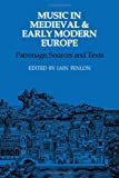 Music in Medieval and Early Modern Europe, , 0521233283