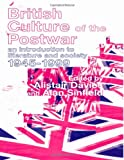 British Culture of the Postwar : An Introduction to Literature and Society, 1945-1999, , 0415128110