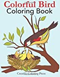 Colorful Bird Coloring Book: Adult Coloring Book of Wild Birds in Natural Settings (Nature Coloring Books)