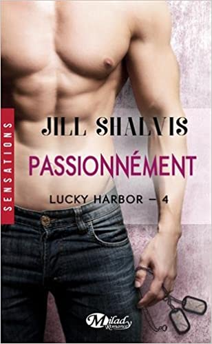 Lucky Harbor - Tome 4 : Passionnément de Jill Shalvis 51KqfjPZCkL._SX306_BO1,204,203,200_