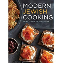 Modern Jewish Cooking: Recipes & Customs for Today's Kitchen