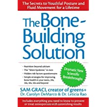 The Bone-Building Solution by Sam Graci (2006-09-22)