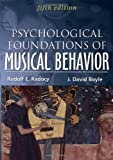 Psychological Foundations of Musical Behavior
