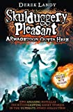 Armageddon Outta Here - The World of Skulduggery Pleasant