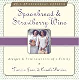 Spoonbread and Strawberry Wine, Norma Jean Darden and Carole Darden, 0385472706