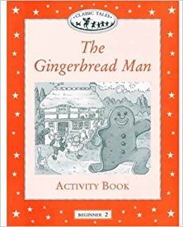 The Gingerbread Man Activity Book, Level Beginner 2 (Oxford