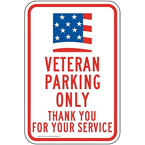 ComplianceSigns Aluminum Parking Control sign, Reflective 18 x 12 in. with Parking Veteran / Wounded Warrior info in English, ()