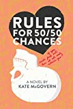 Rules for 50/50 Chances