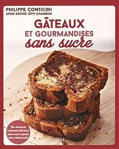 vignette de 'Gâteaux et gourmandises sans sucre (Philippe Conticini)'