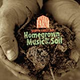 Homegrown Music for the Soil