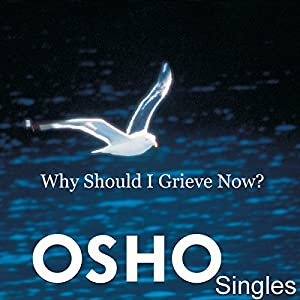 Why Should I Grieve Now? Speech
