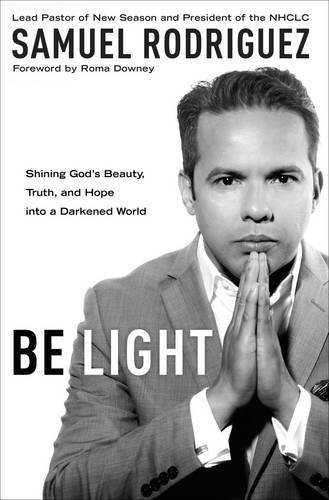 Be Light: Shining God's Beauty, Truth, and Hope into a Darkened World