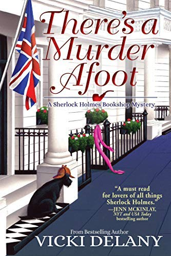 There's A Murder Afoot: A Sherlock Holmes Bookshop Mystery by [Delany, Vicki]