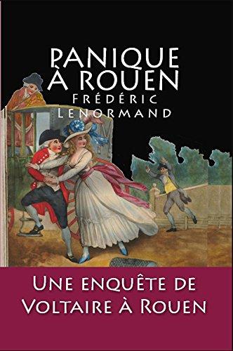 Panique à Rouen: Une enquête de Voltaire à Rouen (French Edition) by [Lenormand, Frédéric]
