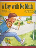 A Day with No Math, Marilyn Kaye, 0153010371