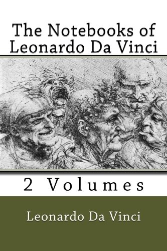 The Notebooks of Leonardo Da Vinci (2 Volumes)