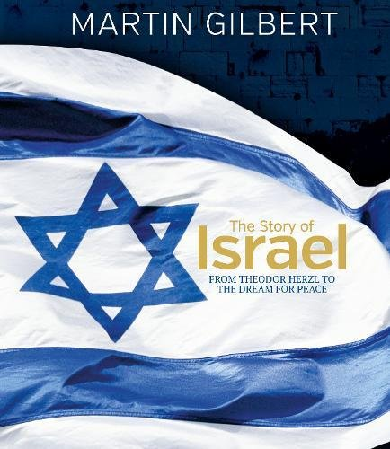 Download The Story of Israel: From the Birth of a Nation to the Present Day ebook