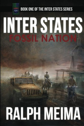 Inter States: Fossil Nation (The Inter States Series) (Volume 1)