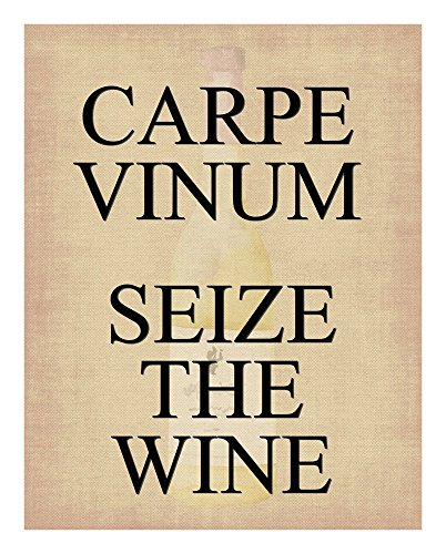 Funny Wine Print - Capre Vinum Seize the Wine - With Wine Bottle Fading in Background - 11x14 Unframed Art Print - A Great Gift for Those Passionate About Wine by Dogstar Pics