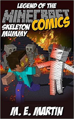 Minecraft: Legend of the Minecraft Skeleton Mummy (Minecraft