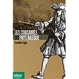 Les Corsaires du Pays Basque