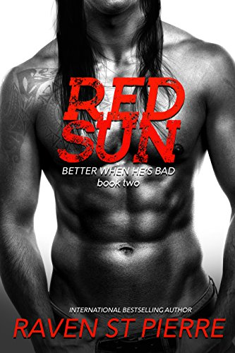 Red Sun (Better When He's Bad Book 3)