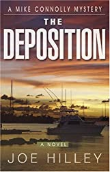 The Deposition (Mike Connolly Mystery Series #5)