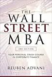 img - for The Wall Street MBA, Third Edition: Your Personal Crash Course in Corporate Finance book / textbook / text book