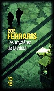Les mystères de Djeddah, Ferraris, Zoë
