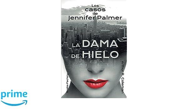 La dama de hielo: Los casos de Jennifer Palmer (Spanish ...